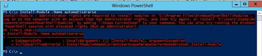 Installation utan att köra Powershell.exe som administratör.