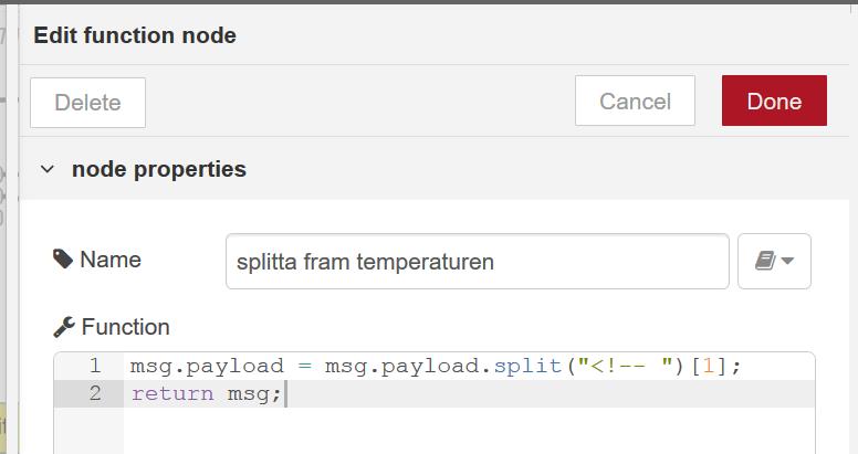 Genom att splitta fram den data jag är intresserad av och sedan lagra den i msg.payload har jag filtrerat bort onödiga tecken.